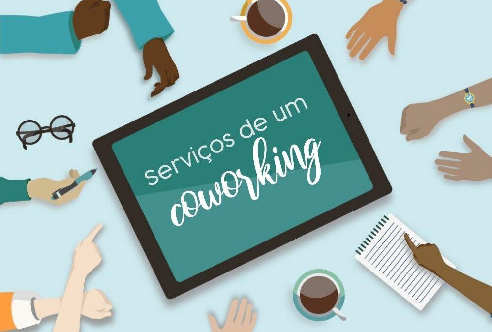 Serviços oferecidos pelos coworkings, o que significa?